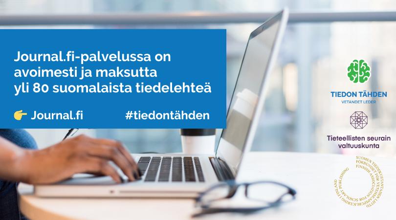 """Kuvituskuvana tietokone ja teksti: Journal.fi-palvelussa on avoimesti ja maksutta saatavilla yli 80 suomalaista tiedelehteä"""", #tiedontähden."""