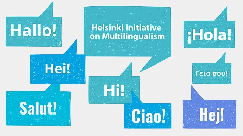 Graafinen kuva, jossa keskellä lukee Helsinki initiative on multilingualism ja ympärillä puhekuplia, jossa on eri kielillä sana hei; hallo, salut, hi, cia, hej, hola.