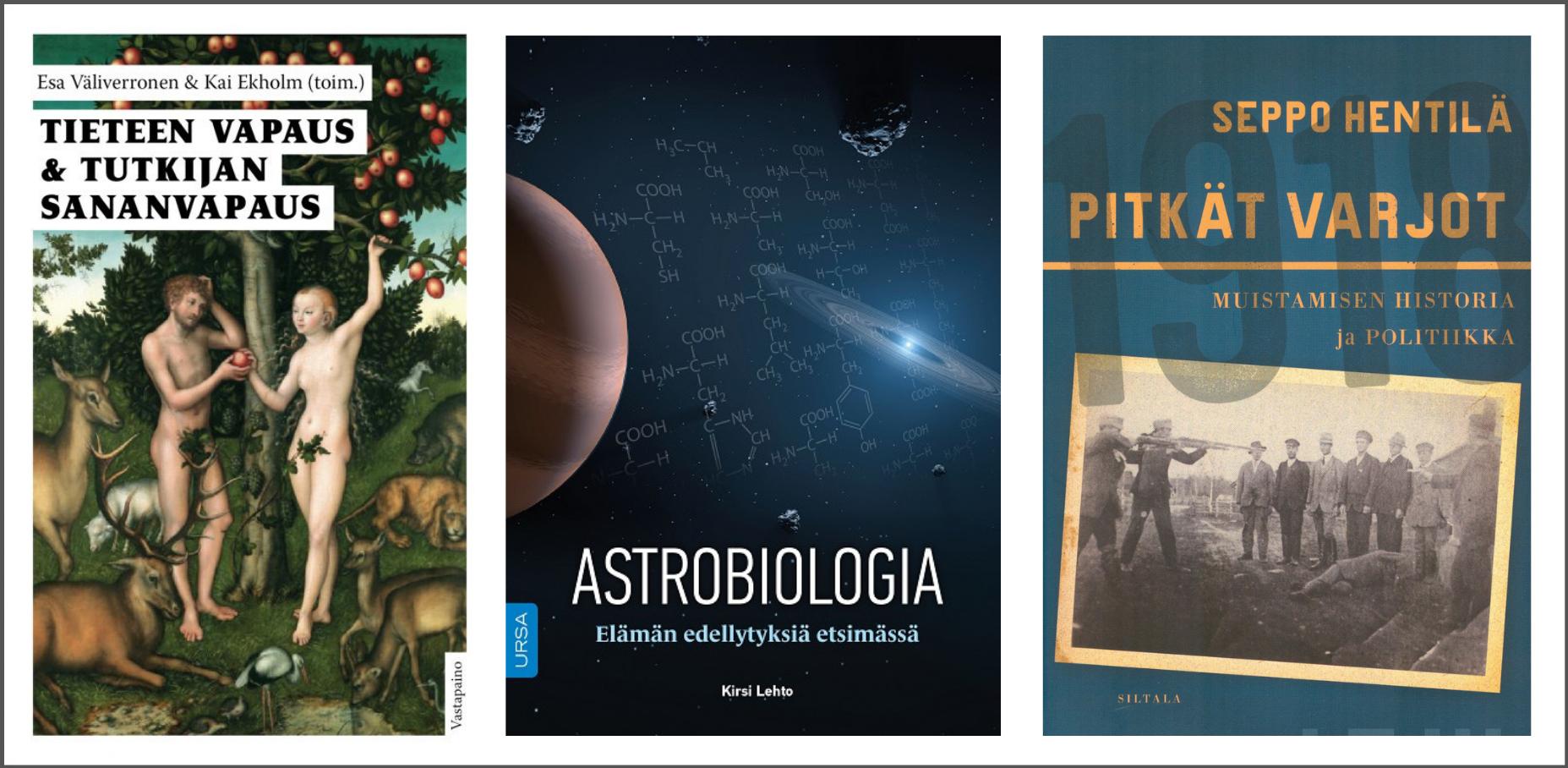 Pärmar på tre böcker: Tieteen vapaus & tutkijan sananvapaus, Astrobiologia och Pitkät varjot.